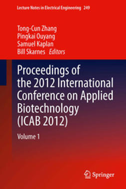 Zhang, Tong-Cun - Proceedings of the 2012 International Conference on Applied Biotechnology (ICAB 2012), e-bok
