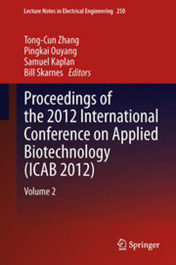 Zhang, Tong-Cun - Proceedings of the 2012 International Conference on Applied Biotechnology (ICAB 2012), ebook