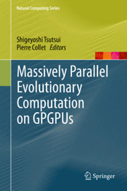 Tsutsui, Shigeyoshi - Massively Parallel Evolutionary Computation on GPGPUs, ebook
