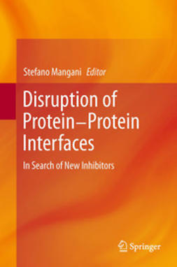 Mangani, Stefano - Disruption of Protein-Protein Interfaces, ebook