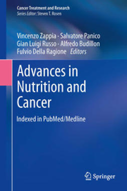 Zappia, Vincenzo - Advances in Nutrition and Cancer, ebook