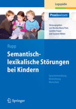Rupp, Stephanie - Semantisch-lexikalische Störungen bei Kindern, ebook