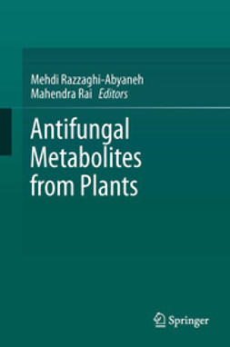 Razzaghi-Abyaneh, Mehdi - Antifungal Metabolites from Plants, ebook
