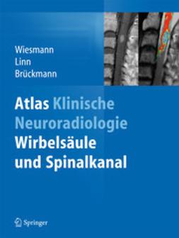 Wiesmann, Martin - Atlas Klinische Neuroradiologie, ebook