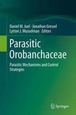 Joel, Daniel M. - Parasitic Orobanchaceae, ebook