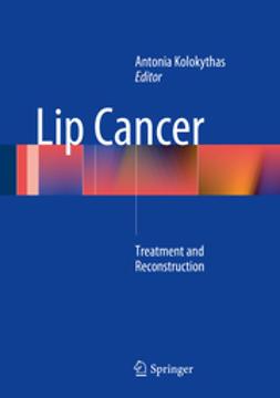 Kolokythas, Antonia - Lip Cancer, e-kirja