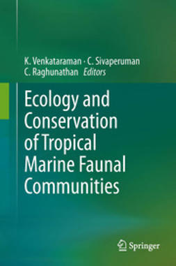 Venkataraman, K. - Ecology and Conservation of Tropical Marine Faunal Communities, ebook