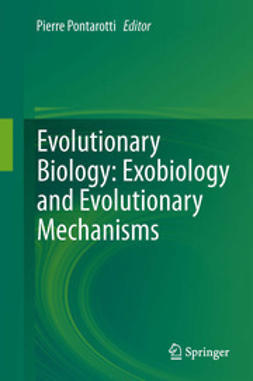 Pontarotti, Pierre - Evolutionary Biology: Exobiology and Evolutionary Mechanisms, e-bok