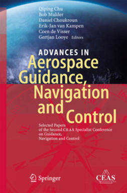 Chu, Qiping - Advances in Aerospace Guidance, Navigation and Control, e-kirja