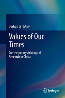 Li, Deshun - Values of Our Times, ebook