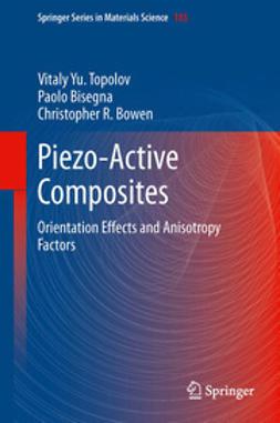 Topolov, Vitaly Yu. - Piezo-Active Composites, ebook