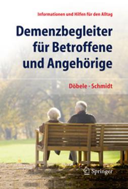 Döbele, Martina - Demenzbegleiter für Betroffene und Angehörige, ebook