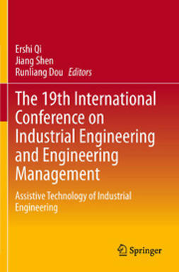 Qi, Ershi - The 19th International Conference on Industrial Engineering and Engineering Management, ebook