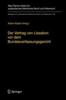 Kaiser, Karen - Der Vertrag von Lissabon vor dem Bundesverfassungsgericht, ebook