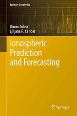 Zolesi, Bruno - Ionospheric Prediction and Forecasting, ebook