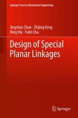 Zhao, Jingshan - Design of Special Planar Linkages, ebook