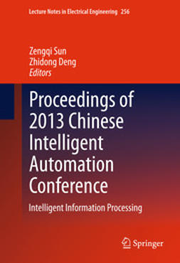 Sun, Zengqi - Proceedings of 2013 Chinese Intelligent Automation Conference, ebook