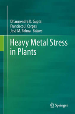 Gupta, Dharmendra K. - Heavy Metal Stress in Plants, ebook