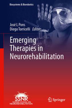 Pons, José L - Emerging Therapies in Neurorehabilitation, e-bok