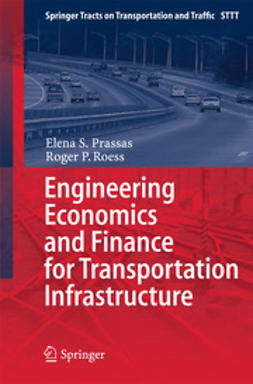 Prassas, Elena S. - Engineering Economics and Finance for Transportation Infrastructure, ebook