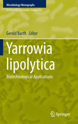 Barth, Gerold - Yarrowia lipolytica, ebook