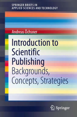 Öchsner, Andreas - Introduction to Scientific Publishing, e-bok