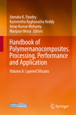 Pandey, Jitendra K. - Handbook of Polymernanocomposites. Processing, Performance and Application, ebook