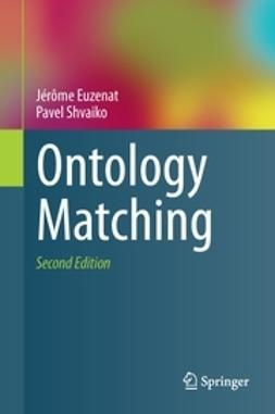 Euzenat, Jérôme - Ontology Matching, ebook