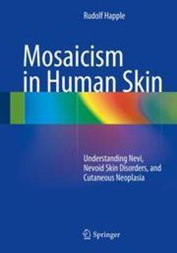Happle, Rudolf - Mosaicism in Human Skin, ebook