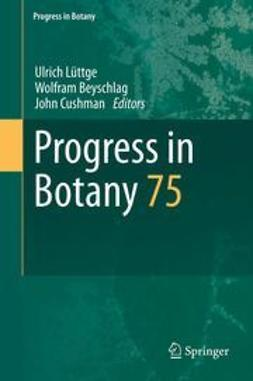Lüttge, Ulrich - Progress in Botany, e-bok