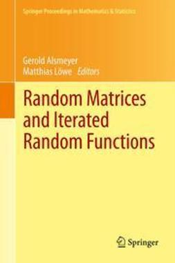 Alsmeyer, Gerold - Random Matrices and Iterated Random Functions, ebook