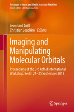 Grill, Leonhard - Imaging and Manipulating Molecular Orbitals, ebook