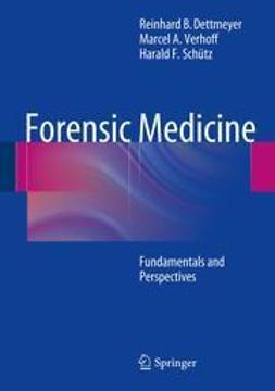 Dettmeyer, Reinhard B. - Forensic Medicine, ebook