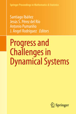 Ibáñez, Santiago - Progress and Challenges in Dynamical Systems, e-kirja