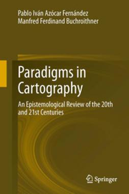 Fernández, Pablo Iván Azócar - Paradigms in Cartography, ebook