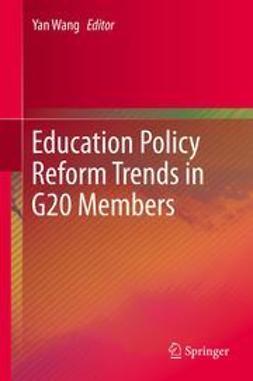 Wang, Yan - Education Policy Reform Trends in G20 Members, ebook