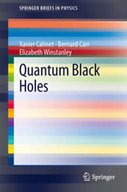 Calmet, Xavier - Quantum Black Holes, ebook