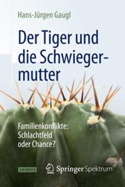Gaugl, Hans-Jürgen - Der Tiger und die Schwiegermutter, ebook