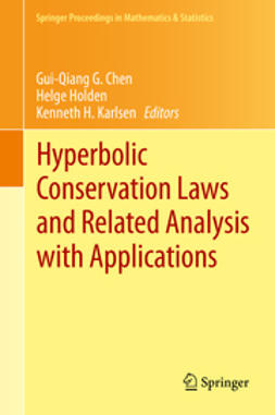 Chen, Gui-Qiang G. - Hyperbolic Conservation Laws and Related Analysis with Applications, ebook