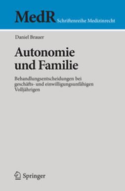Brauer, Daniel - Autonomie und Familie, ebook