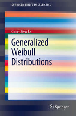 Lai, Chin-Diew - Generalized Weibull Distributions, ebook