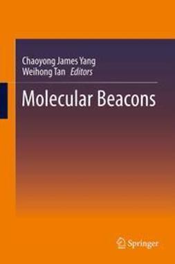 Yang, Chaoyong James - Molecular Beacons, ebook