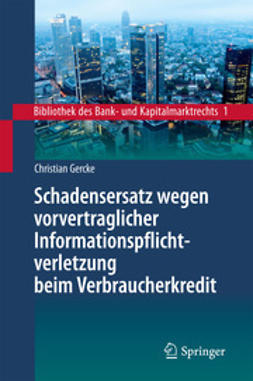 Gercke, Christian - Schadensersatz wegen vorvertraglicher Informationspflichtverletzung beim Verbraucherkredit, ebook