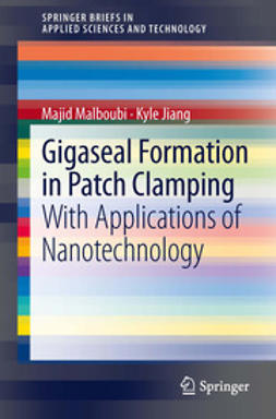 Malboubi, Majid - Gigaseal Formation in Patch Clamping, ebook