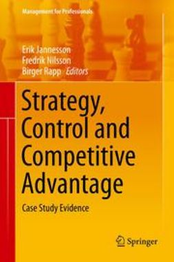 Jannesson, Erik - Strategy, Control and Competitive Advantage, ebook