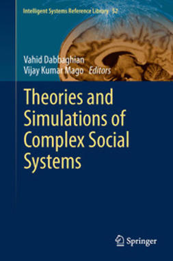 Dabbaghian, Vahid - Theories and Simulations of Complex Social Systems, ebook