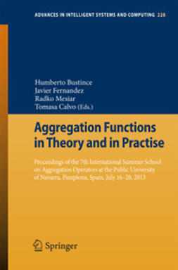 Bustince, Humberto - Aggregation Functions in Theory and in Practise, ebook