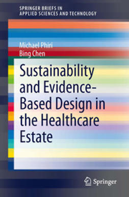 Phiri, Michael - Sustainability and Evidence-Based Design in the Healthcare Estate, ebook