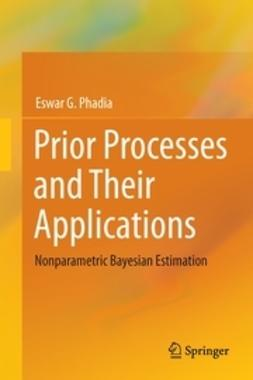 G., Phadia Eswar - Prior Processes and Their Applications, ebook