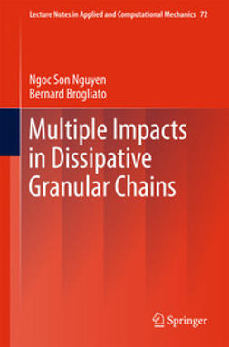 Nguyen, Ngoc Son - Multiple Impacts in Dissipative Granular Chains, ebook